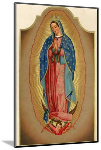 Nuestra Senora de Guadalupe Mexico Miraculously Imprinted--Mounted Giclee Print