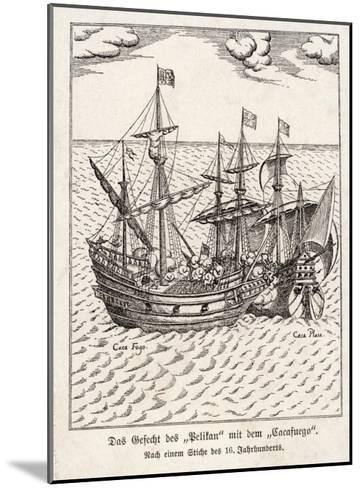 """The Golden Hind and the Spanish Ship """"Cacafuego"""" Have an Aggressive Encounter--Mounted Giclee Print"""