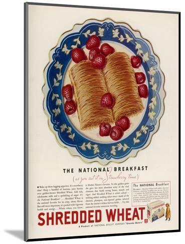 Advertisement for Shredded Wheat Promoting It as the National Breakfast--Mounted Giclee Print