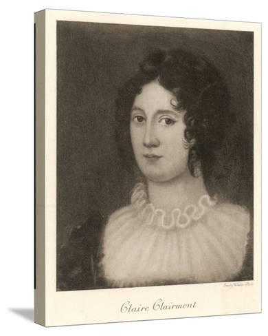 Claire Clairmont Stepdaughter of William Godwin and Mother of Byron's Daughter Allegra--Stretched Canvas Print