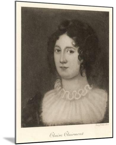 Claire Clairmont Stepdaughter of William Godwin and Mother of Byron's Daughter Allegra--Mounted Giclee Print