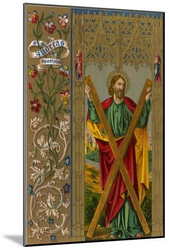 Saint Andrew One of Jesus's Apostles He is Depicted Holding the Cross on Which He Will be Crucified--Mounted Giclee Print