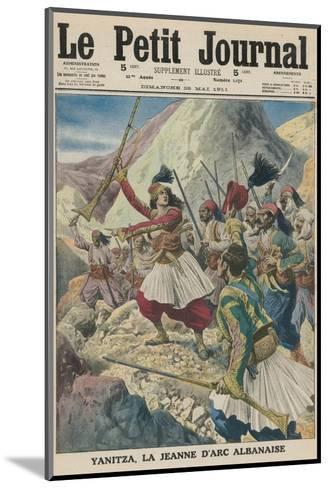 Twenty-Two Year Old Yanitza Leads the Albanian Patriots in a Revolt Against Turkish Rule--Mounted Giclee Print