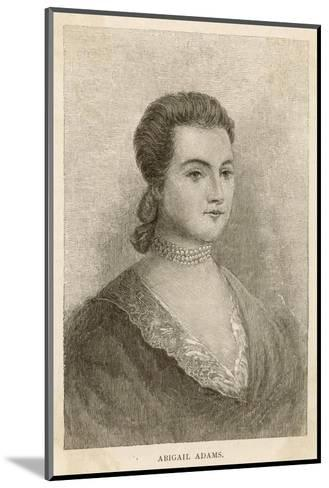 Abigail Adams Nee Smith--Mounted Giclee Print