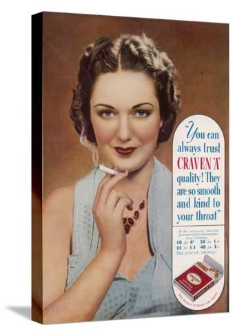 Craven a Cigarettes, You Can Always Trust the Quality--Stretched Canvas Print