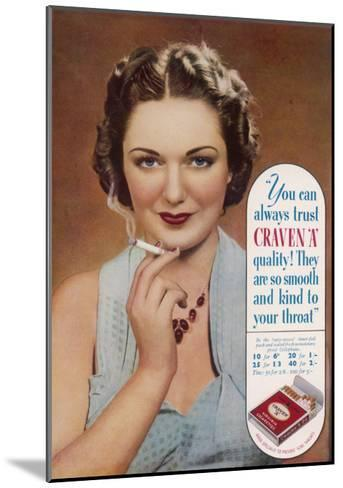Craven a Cigarettes, You Can Always Trust the Quality--Mounted Giclee Print