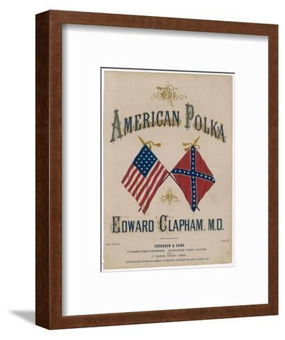 The American Polka, the Rival Flags are Featured on the Cover of This Topical Musical Piece--Framed Art Print