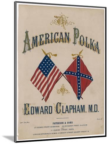 The American Polka, the Rival Flags are Featured on the Cover of This Topical Musical Piece--Mounted Giclee Print