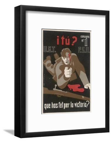 And You What Have You Done for Victory?--Framed Art Print