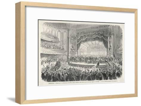 An Election Meeting in Chicago Opera House: in the Outcome General Grant Will be Elected--Framed Art Print