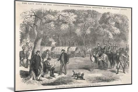 The Last Days of the Confederacy: Jefferson Davis Signs Acts of Government by the Roadside--Mounted Giclee Print