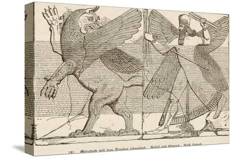 In Ancient Assyria Merodach Does Battle with a Dragon--Stretched Canvas Print