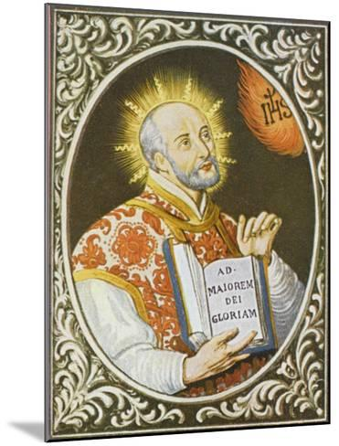 Ignatius Loyola Spanish Saint Founder of the Jesuit Order--Mounted Giclee Print