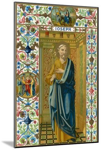 Saint Joseph Putative or Nominal Father of Jesus of Nazareth Husband of Mary Woodworker by Trade--Mounted Giclee Print
