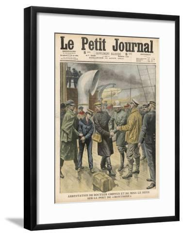 Dr. Peter Hawley Harvey Crippen and His Accomplice Miss le Neve are Arrested on Board the Montrose--Framed Art Print