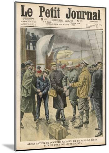 Dr. Peter Hawley Harvey Crippen and His Accomplice Miss le Neve are Arrested on Board the Montrose--Mounted Giclee Print