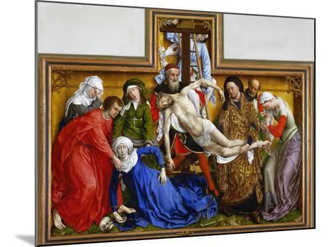 Deposition, circa 1436-Rogier van der Weyden-Mounted Giclee Print
