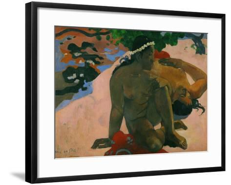 What, You are Jealous?-Paul Gauguin-Framed Art Print