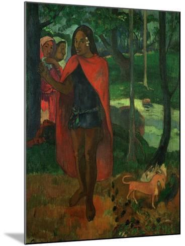 The Magician of Hiva Oa or the Marquisian Man with the Red Cape, 1902-Paul Gauguin-Mounted Giclee Print