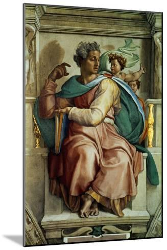 The Sistine Chapel; Ceiling Frescos after Restoration, the Prophet Isaiah-Michelangelo Buonarroti-Mounted Giclee Print