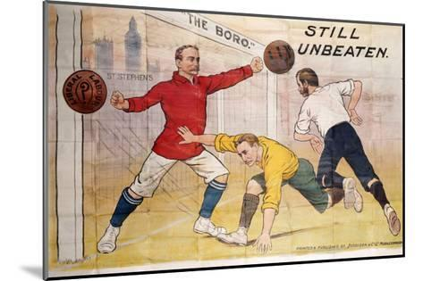 The Boro Still Unbeaten, Printed by Jordison & Co Ld, Middlesbrough--Mounted Giclee Print