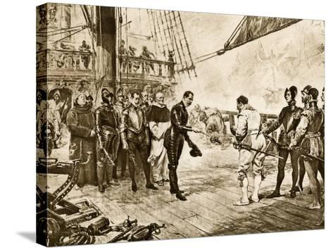 Spanish Armada's Admiral Surrenders His Sword to Francis Drake, c.1588--Stretched Canvas Print