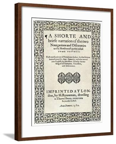 Title Page of Jacques Cartier's Book about His Discoveries in Canada, c.1580--Framed Art Print