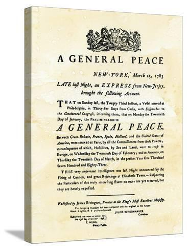 Announcement of Peace Treaty Ending the Revolutionary War, Printed in New York City, March 25, 1783--Stretched Canvas Print