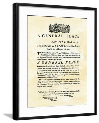 Announcement of Peace Treaty Ending the Revolutionary War, Printed in New York City, March 25, 1783--Framed Art Print