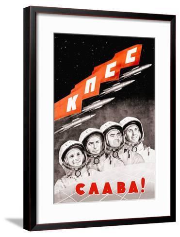 Glory to the Russian Cosmonauts--Framed Art Print