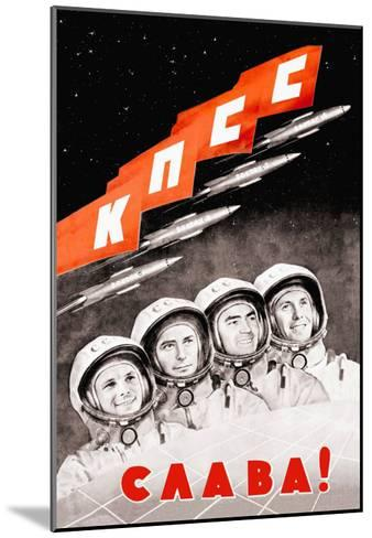Glory to the Russian Cosmonauts--Mounted Art Print