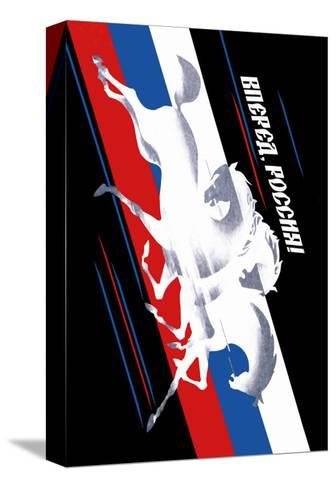 Forward, Russia!-Vladimir Sachkov-Stretched Canvas Print