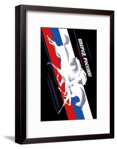 Forward, Russia!-Vladimir Sachkov-Framed Art Print