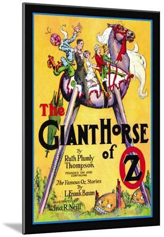 The Giant Horse of Oz-John R^ Neill-Mounted Art Print