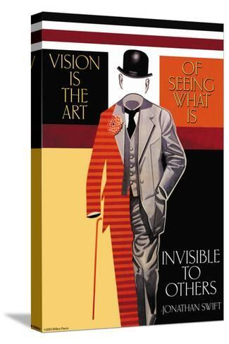 Vision is the Art--Stretched Canvas Print