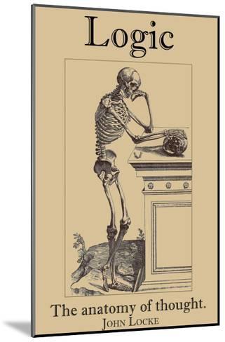 Logic, The Anatomy of Thought-John Locke-Mounted Art Print