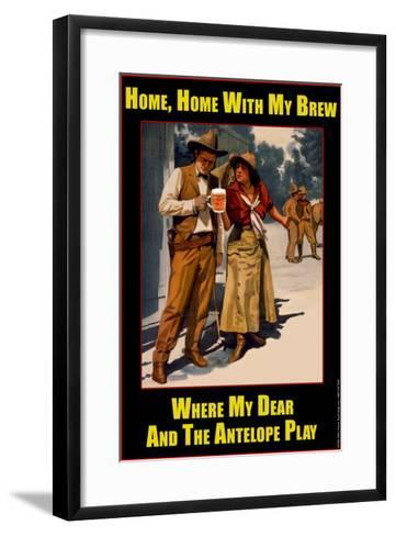 Home Home with My Bre, Where My Dear and the Antelope Play--Framed Art Print