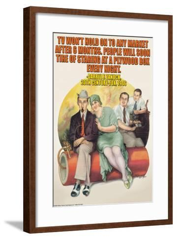 TV Won't Hold on to Any Market--Framed Art Print