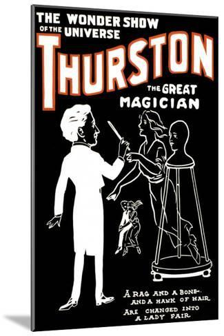 Lady Fair: Thurston the Great Magician the Wonder Show of the Universe--Mounted Art Print