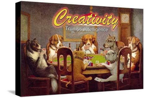 Creativity: Trumps Intelligence--Stretched Canvas Print