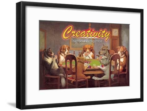 Creativity: Trumps Intelligence--Framed Art Print