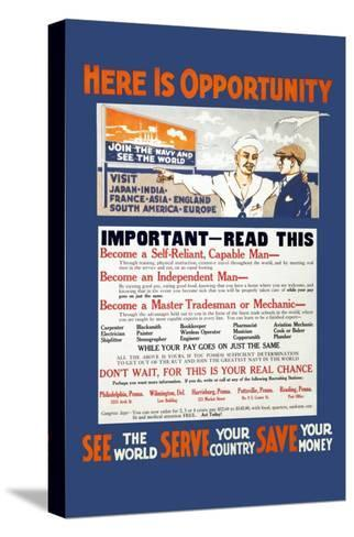 U.S. Navy: See the World, Serve your Country, Save your Money, c.1914--Stretched Canvas Print