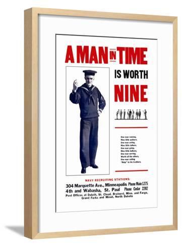 A Man in Time is Worth Nine, U.S. Navy, c.1917--Framed Art Print
