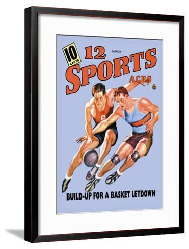 12 Sports Aces: Build Up for a Basket Letdown--Framed Art Print