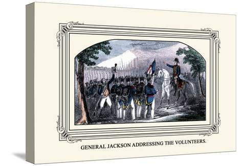 General Jackson Addressing the Volunteers-J. Downes-Stretched Canvas Print