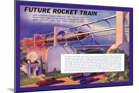 Future Rocket Train-H.w. Mccaulley-Mounted Art Print