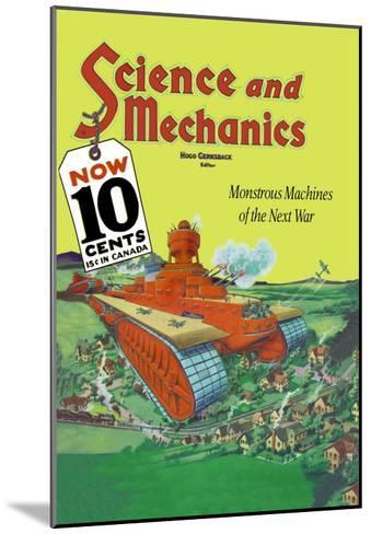 Monstrous Machines of the Next War--Mounted Art Print