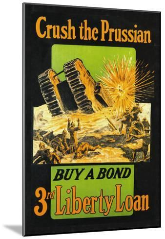 Crush the Prussian: Buy a Bond--Mounted Art Print