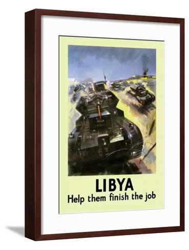 Libya: Help Them Finish the Job--Framed Art Print