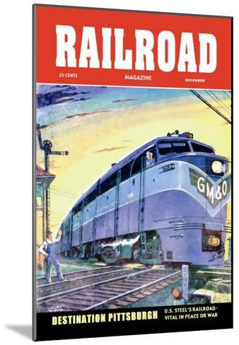 Railroad Magazine: Destination Pittsburgh, 1952--Mounted Art Print